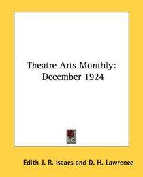 Theatre Arts Monthly: December 1924