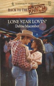 Lone Star Lovin' (Back to the Ranch) (Harlequin Romance, No 3271)