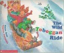 The Wild Toboggan Ride