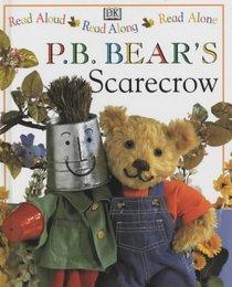P.B. Bear's Scarecrow (Read Aloud, Read Along, Read Alone)