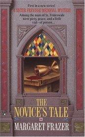 The Novice's Tale (Sister Frevisse, Bk 1)