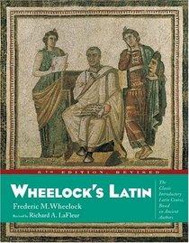 Wheelock's Latin, 6th Edition Revised (Wheelock's Latin)