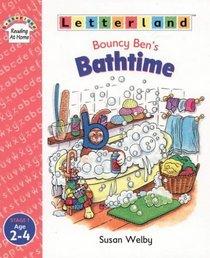 Bouncy Ben's Bath Time