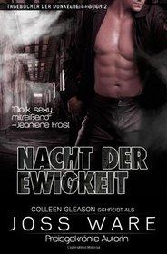 Nacht der Ewigkeit: Tageb�cher der Dunkelheit (Volume 2) (German Edition)