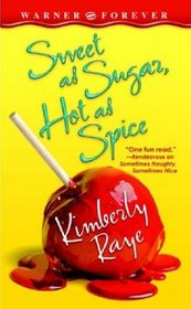 Sweet As Sugar, Hot As Spice (Farrel Sisters, Bk 3)