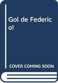 Gol de Federico! (Spanish Edition)