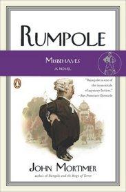 Rumpole Misbehaves (Rumpole of the Bailey, Bk 15)