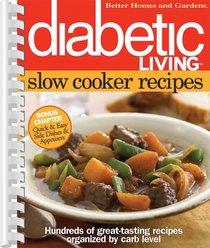 Diabetic Living Slow Cooker Recipes (Better Homes & Gardens)
