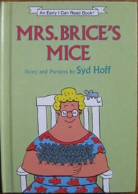 Mrs. Brice's mice (An Early I can read book)