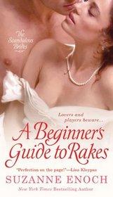A Beginner's Guide to Rakes (Scandalous Brides, Bk 1)