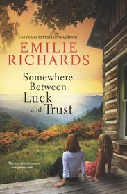 Somewhere Between Luck and Trust (Goddesses Anonymous, Bk 2)
