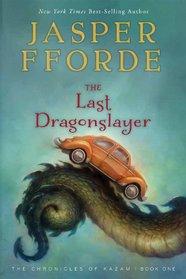 The Last Dragonslayer (The Chronicles of Kazam)