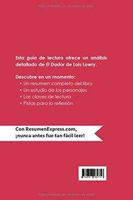 El Dador de Lois Lowry (Gu�a de lectura): Resumen Y An�lisis Completo (Spanish Edition)