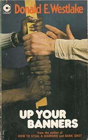 Up Your Banners (Coronet Books)