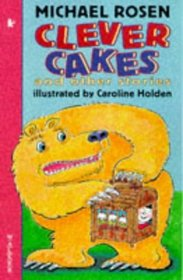 Clever Cakes (Walker Storybooks)