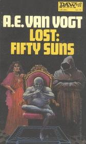Lost Fifty Suns