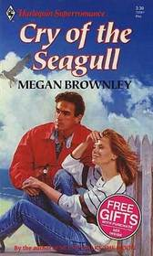 Cry of the Seagull (Harlequin Superromance, No 501)