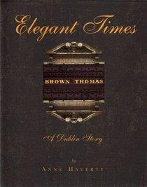 Elegant Times