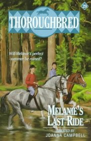 Melanie's Last Ride (Thoroughbred, Bk 29)