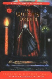 The Witch's Dream: A Healer's Way of Knowledge (Arkana S.)