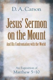 Jesus' Sermon On The Mount And His Confrontation With The World