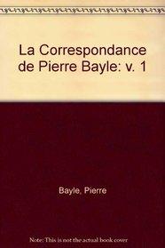 La Correspondance De Pierre Bayle: 1662-1674, Lettres 1-65