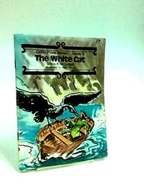 Griffin Pirate Stories: The White Cat Bk. 17