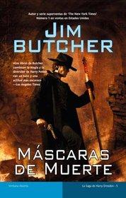 Mascaras de muerte / Death Masks (La Saga De Harry Dresden / Harry Dresden Files) (Spanish Edition)
