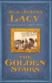 The Golden Stairs (Dreams of Gold Series)