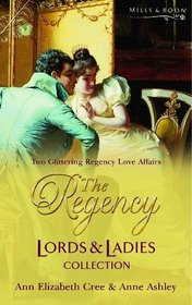 The Regency Lords and Ladies Collection: 2 (Regency Lords and Ladies Collection)