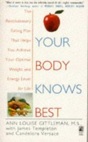 Your Body Knows Best