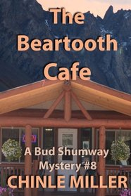 The Beartooth Cafe (Bud Shumway Mystery Series) (Volume 8)