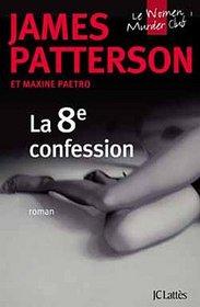 La 8e Confession (The 8th Confession) (Italian Edition)