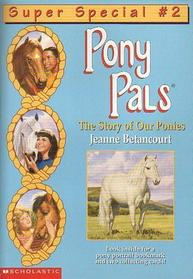 Pony Pals: The Story of Our Ponies, # 2