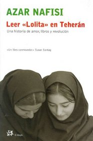 Leer 'Lolita' En Teheran / Reading Lolita In Teheran