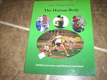 The human body (God's design for life)