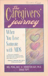 The caregivers' journey: When you love someone with AIDS
