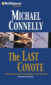 The Last Coyote (Harry Bosch, Bk 4) (Audio  CD) (Abridged)