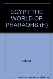 EGYPT THE WORLD OF PHARAOHS (H)