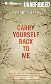 Carry Yourself Back to Me (Audio CD) (Unabridged)