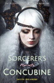 The Sorcerer's Concubine (The Telepath and the Sorcerer) (Volume 1)