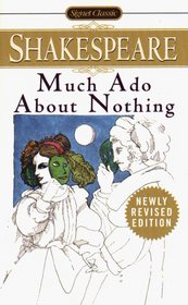 Much Ado About Nothing (Signet Classic Shakespeare)