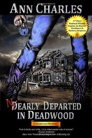 Nearly Departed in Deadwood (Deadwood, Bk 1)