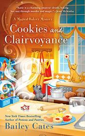 Cookies and Clairvoyance (A Magical Bakery Mystery)