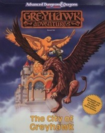 The City of Greyhawk (Advanced Dungeons and Dragons: Greyhawk Adventures)
