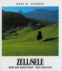 Zell/Sele: Herz der Karawanken