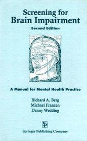 Screening for Brain Impairment: A Manual for Mental Health Practice