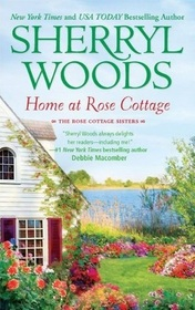 Home at Rose Cottage: Three Down the Aisle / What's Cooking? (Rose Cottage Sisters, Bks 1-2)