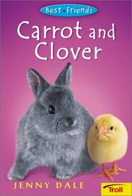 Carrot and Clover (Best Friends)