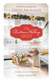 The Christmas Wedding Quilt: Let It Snow / You Better Watch Out / Nine Ladies Dancing